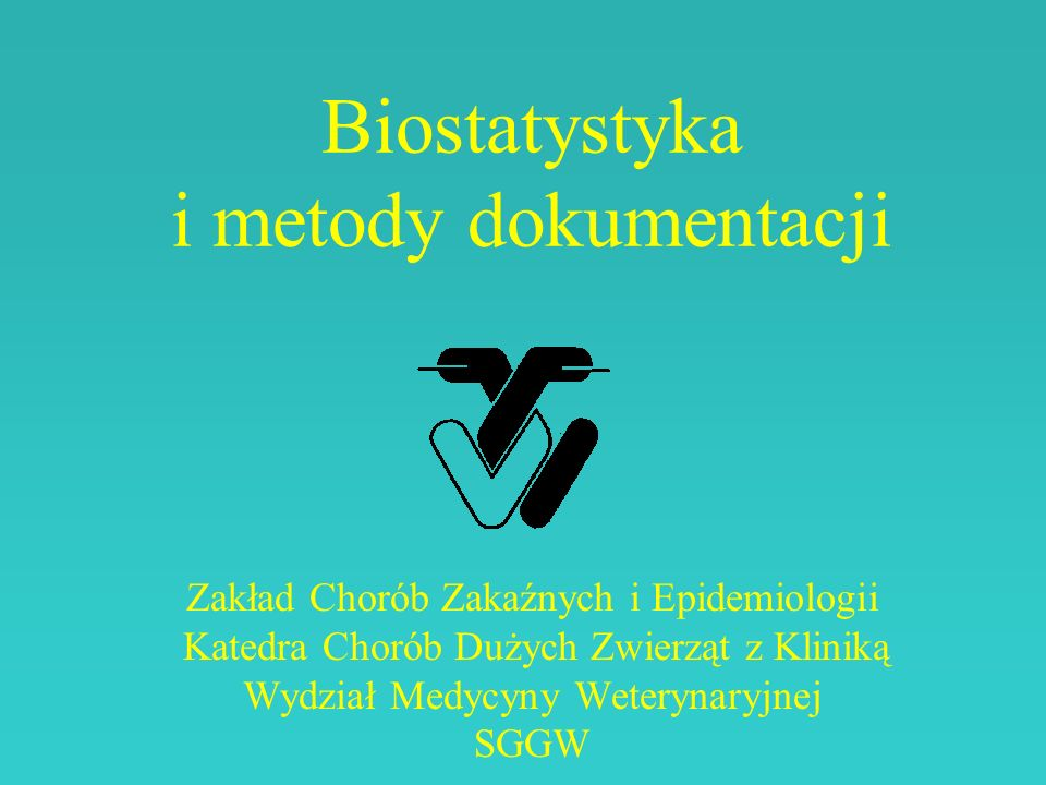Biostatystyka i metody dokumentacji