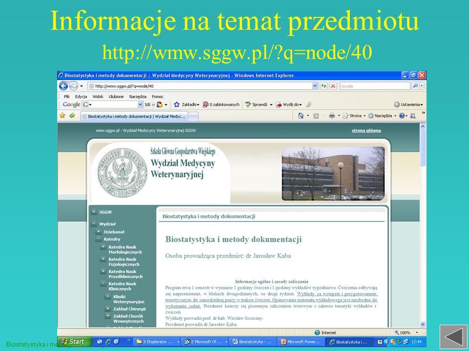 Informacje na temat przedmiotu http://wmw.sggw.pl/ q=node/40