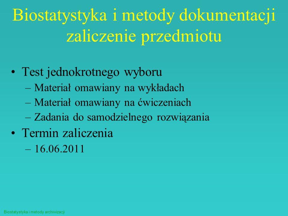 Biostatystyka i metody dokumentacji zaliczenie przedmiotu