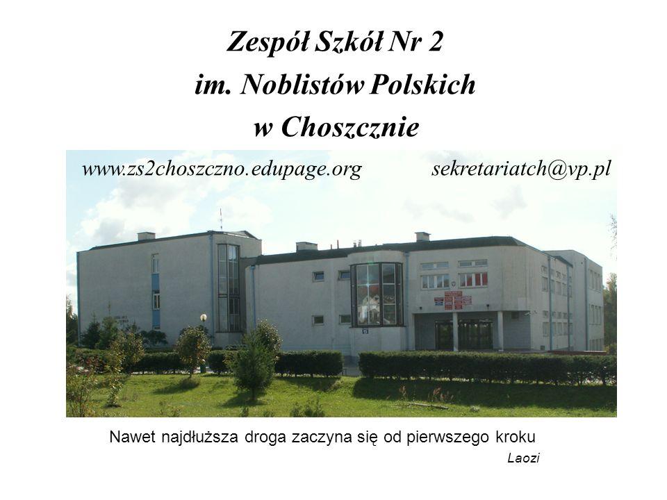 Zespół Szkół Nr 2 im. Noblistów Polskich w Choszcznie