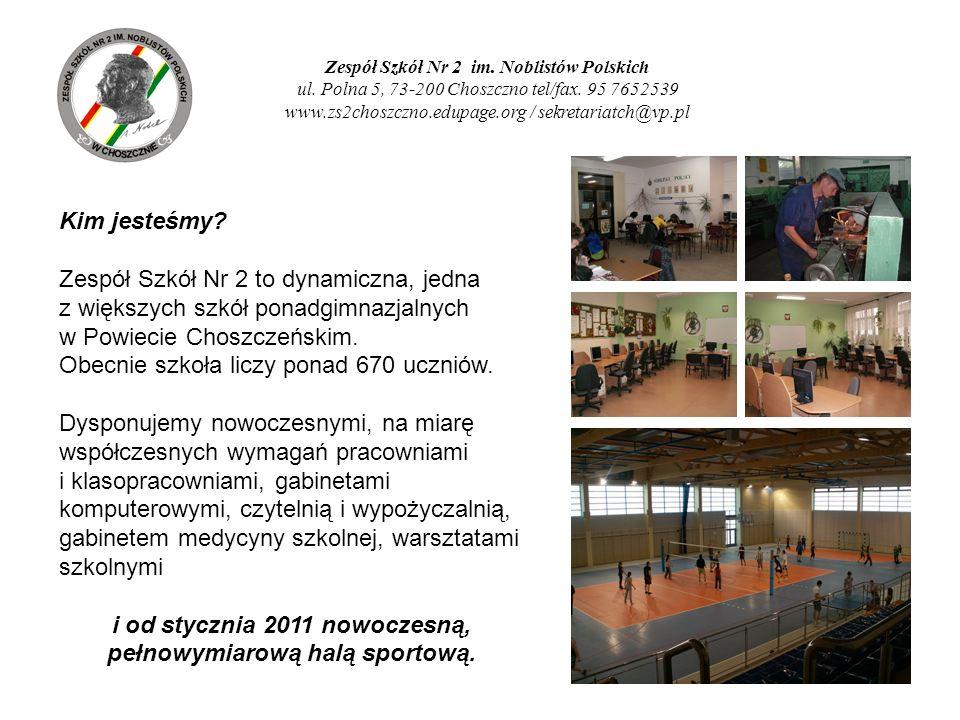 i od stycznia 2011 nowoczesną, pełnowymiarową halą sportową.