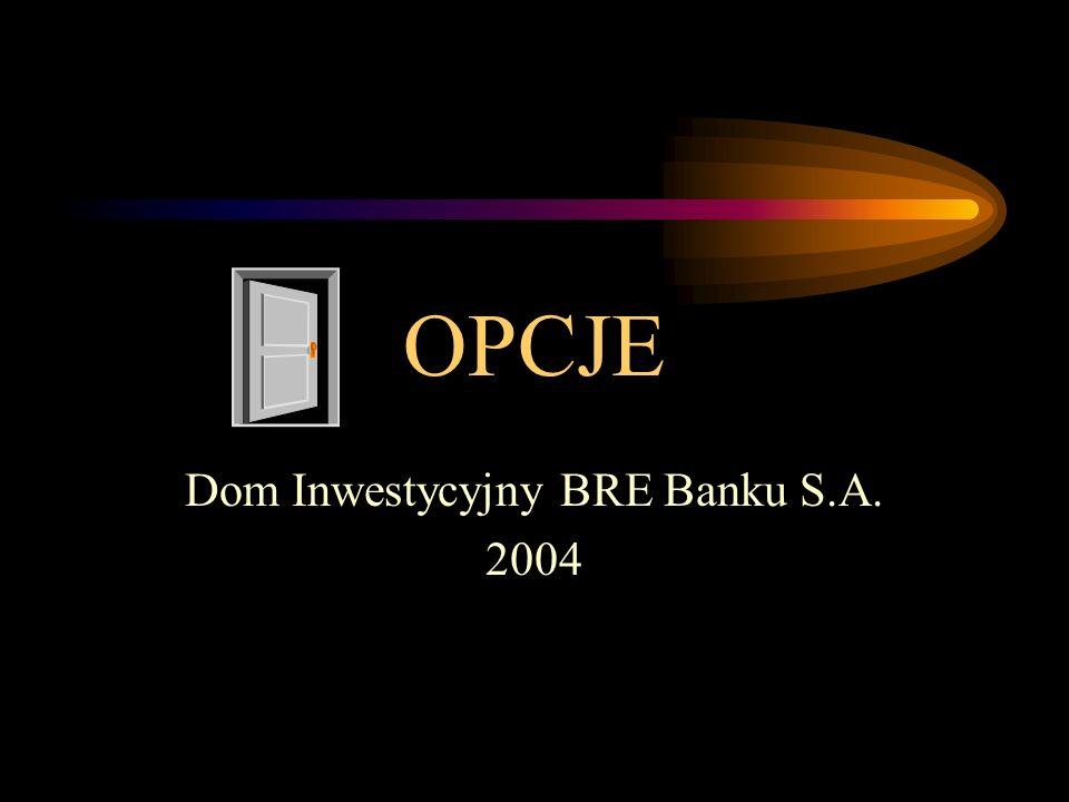Dom Inwestycyjny BRE Banku S.A. 2004