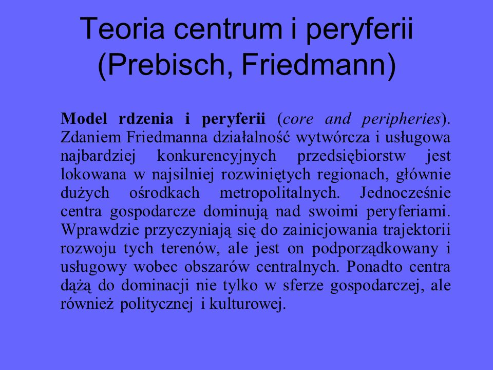Teoria centrum i peryferii (Prebisch, Friedmann)
