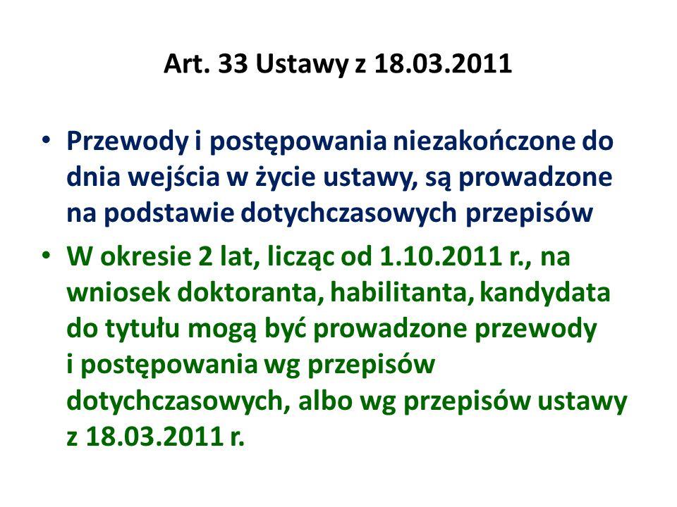 Art. 33 Ustawy z 18.03.2011