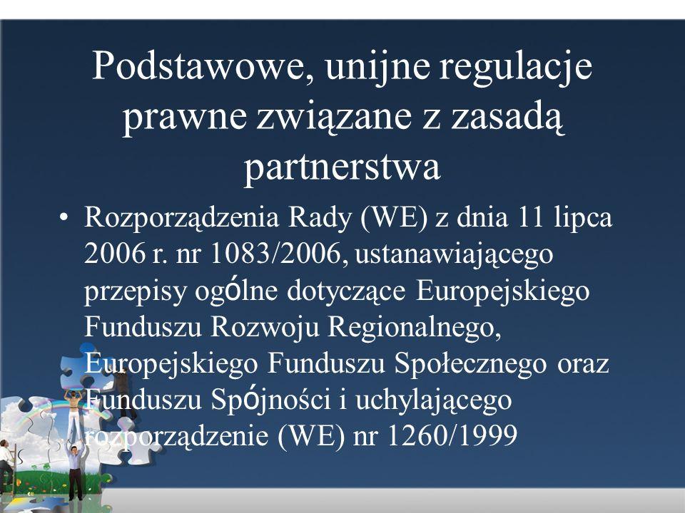Podstawowe, unijne regulacje prawne związane z zasadą partnerstwa