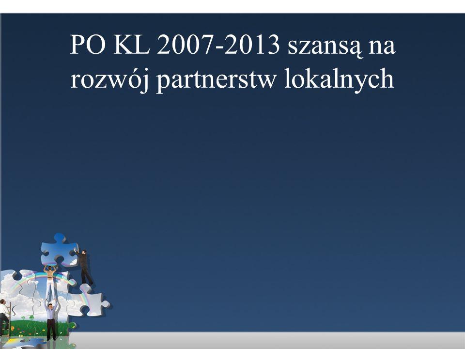 PO KL 2007-2013 szansą na rozwój partnerstw lokalnych