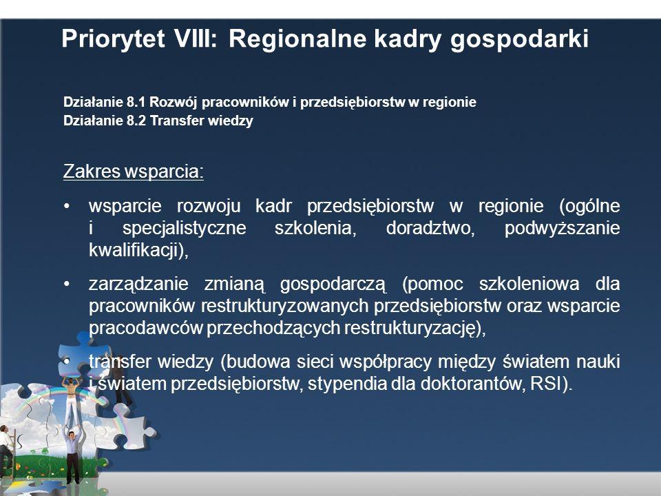 Priorytet VIII: Regionalne kadry gospodarki