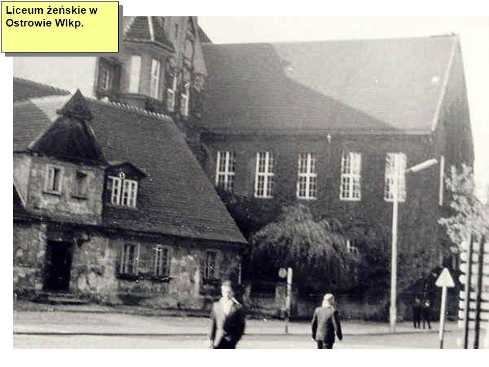 Liceum żeńskie w Ostrowie Wlkp.