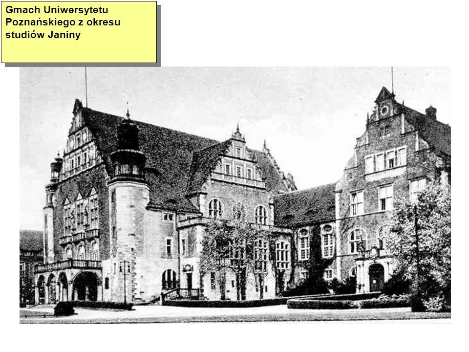 Gmach Uniwersytetu Poznańskiego z okresu studiów Janiny
