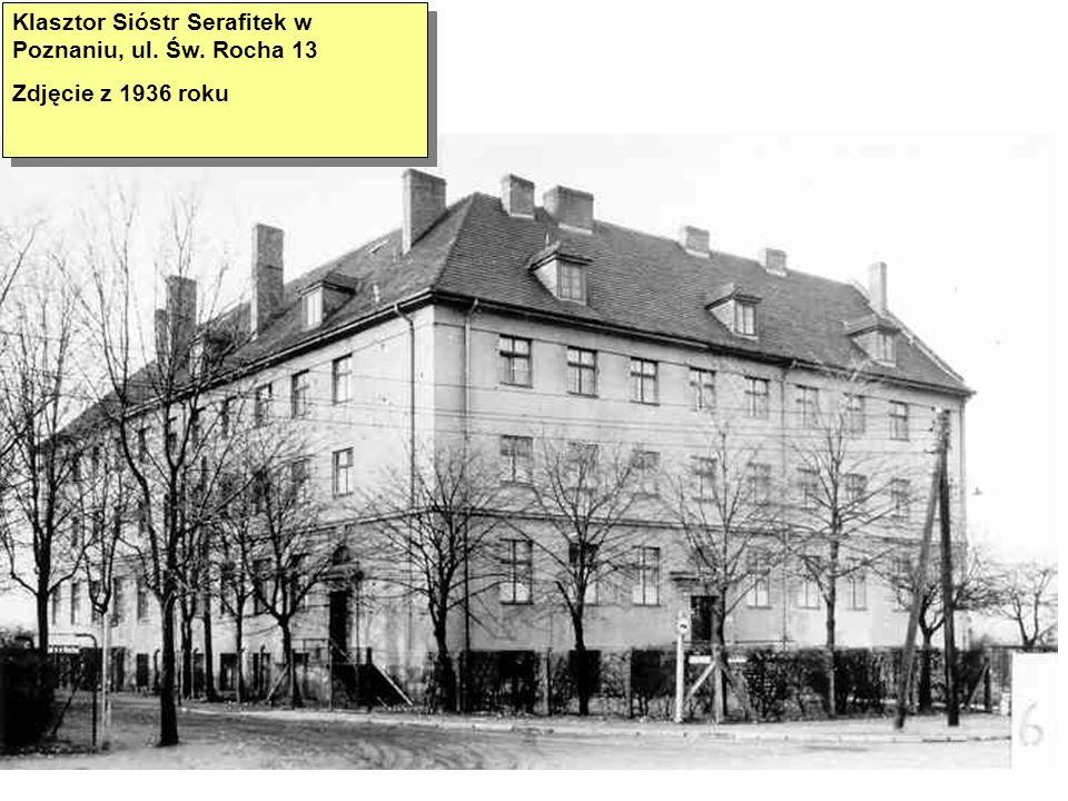 Klasztor Sióstr Serafitek w Poznaniu, ul. Św. Rocha 13