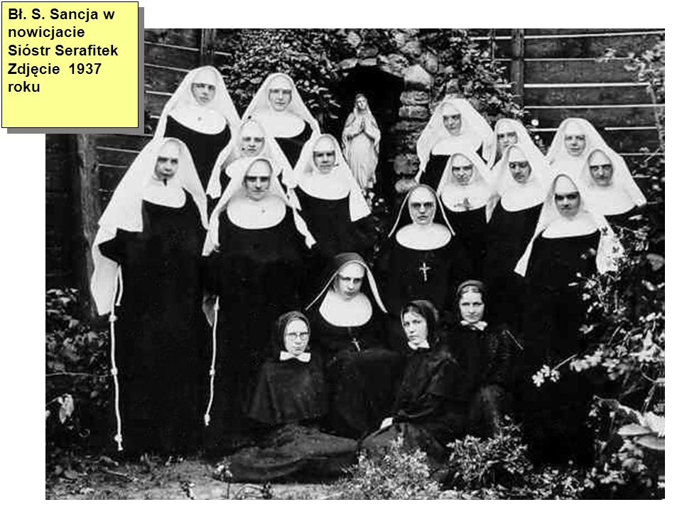 Bł. S. Sancja w nowicjacie Sióstr Serafitek Zdjęcie 1937 roku