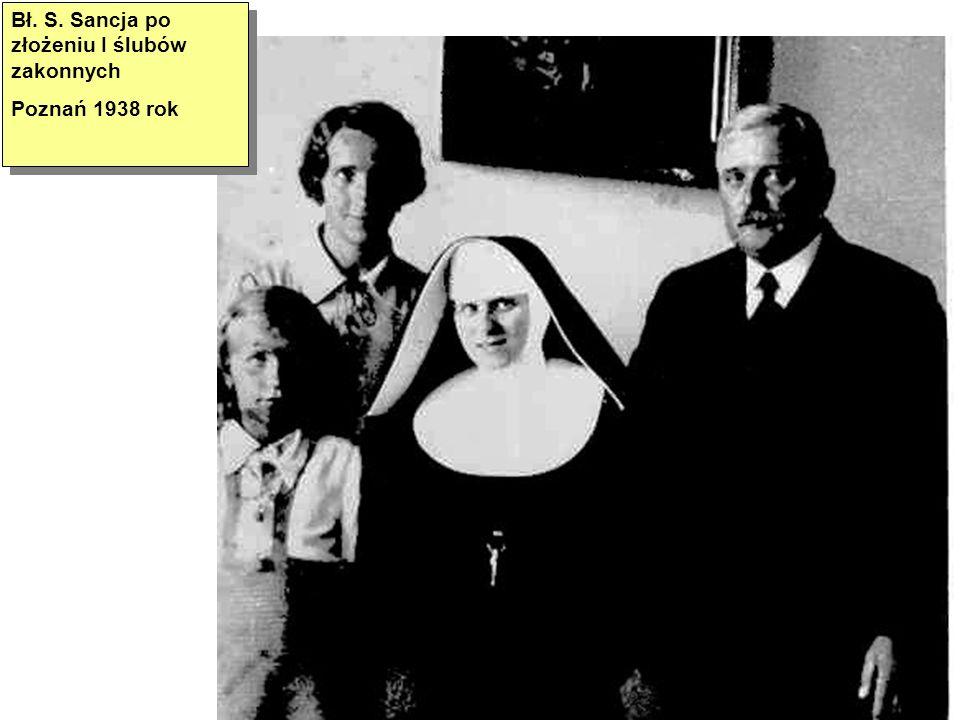 Bł. S. Sancja po złożeniu I ślubów zakonnych