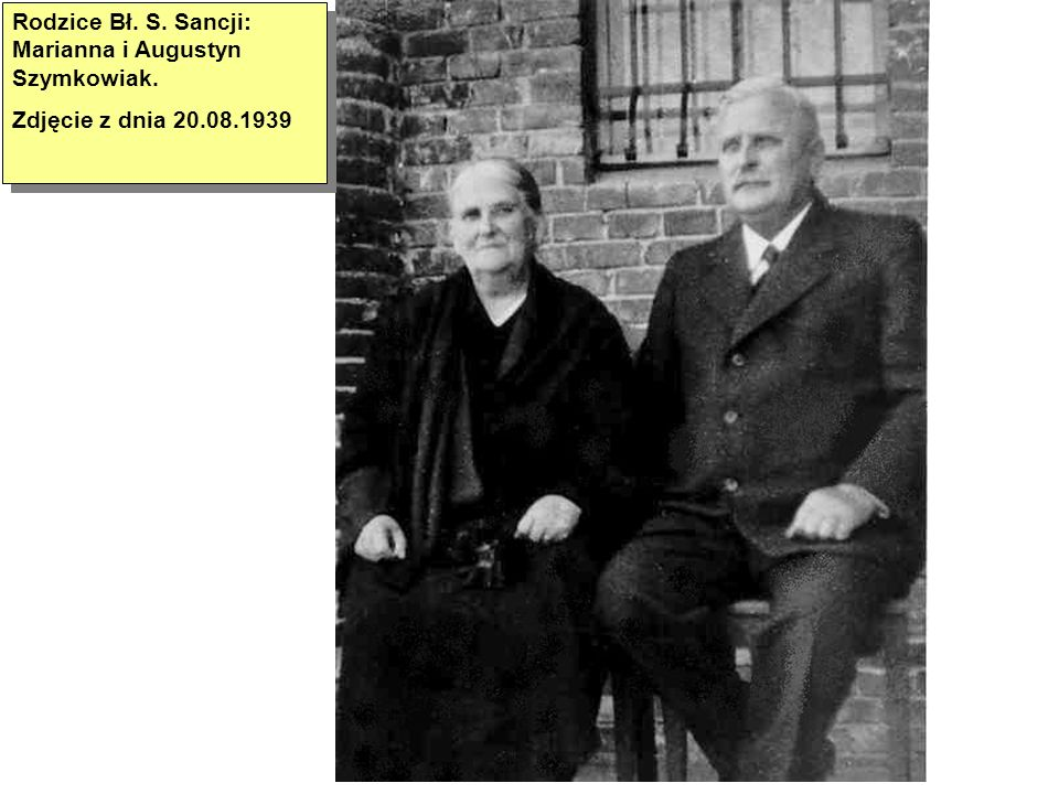 Rodzice Bł. S. Sancji: Marianna i Augustyn Szymkowiak.