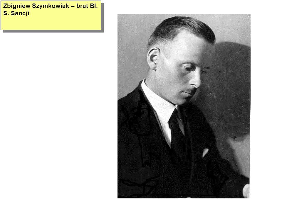 Zbigniew Szymkowiak – brat Bł. S. Sancji