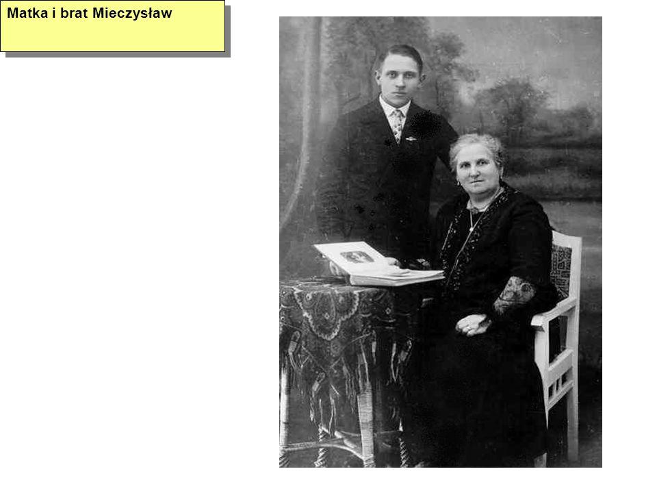 Matka i brat Mieczysław