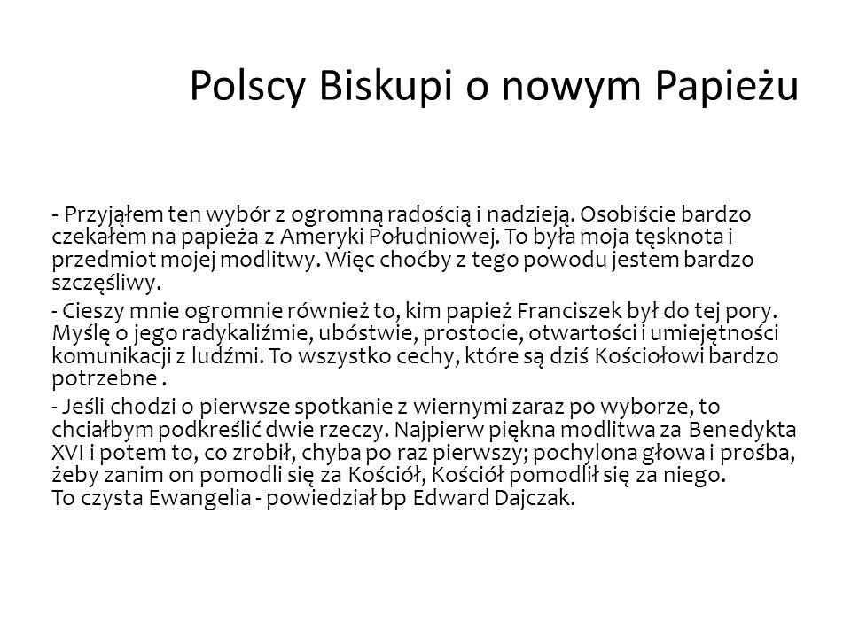 Polscy Biskupi o nowym Papieżu