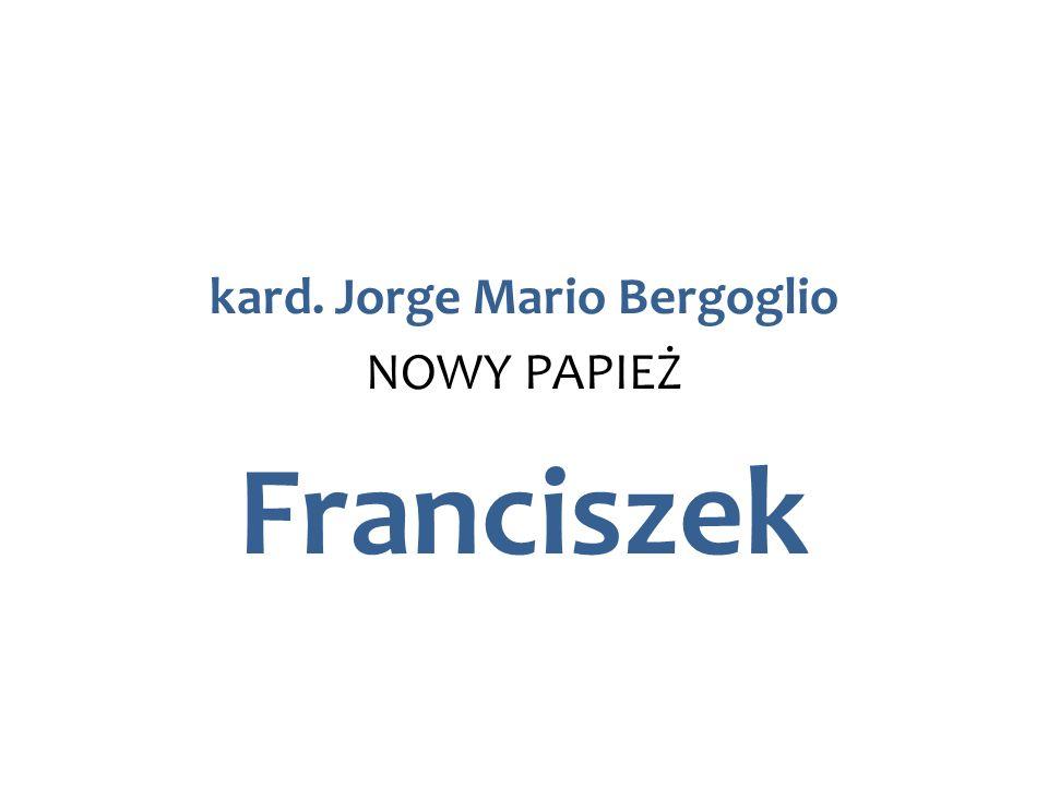 kard. Jorge Mario Bergoglio