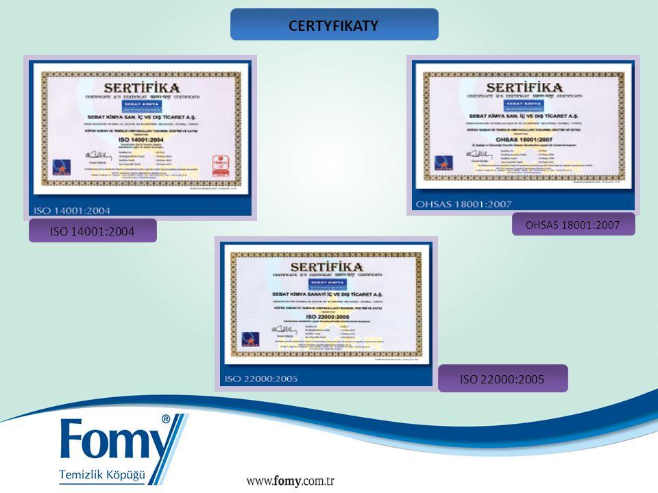 CERTYFIKATY ISO 14001:2004 ISO 22000:2005 17 OHSAS 18001:2007