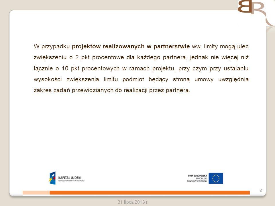 W przypadku projektów realizowanych w partnerstwie ww
