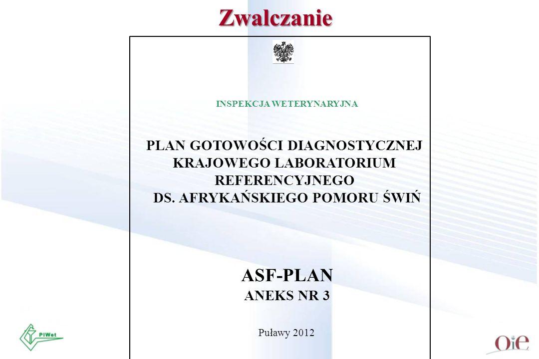 Zwalczanie ASF-PLAN PLAN GOTOWOŚCI DIAGNOSTYCZNEJ