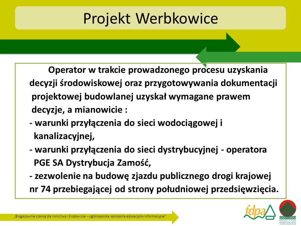 Projekt Werbkowice Operator w trakcie prowadzonego procesu uzyskania