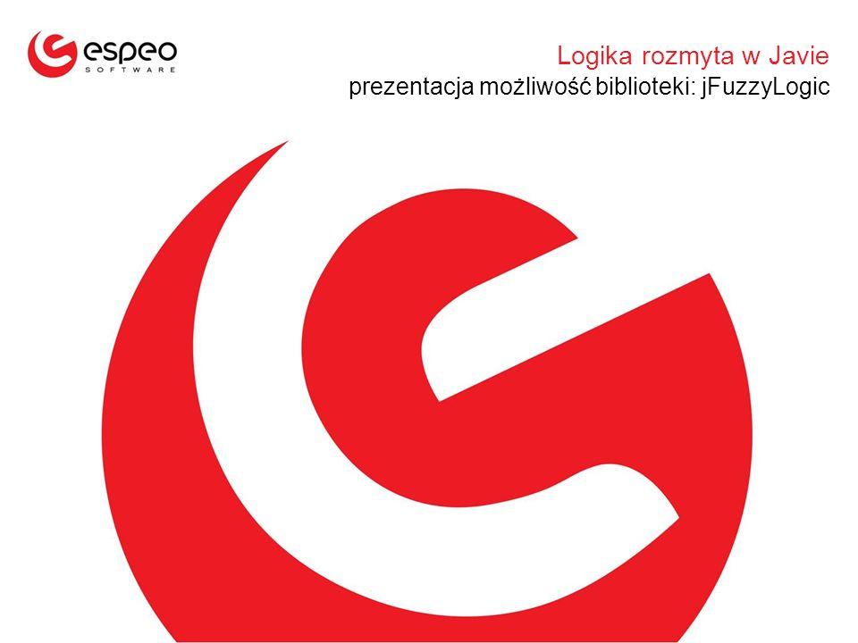 Logika rozmyta w Javie prezentacja możliwość biblioteki: jFuzzyLogic