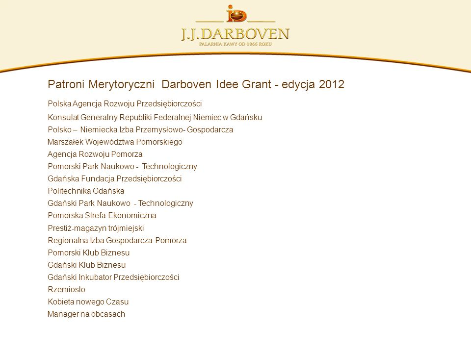 Patroni Merytoryczni Darboven Idee Grant - edycja 2012