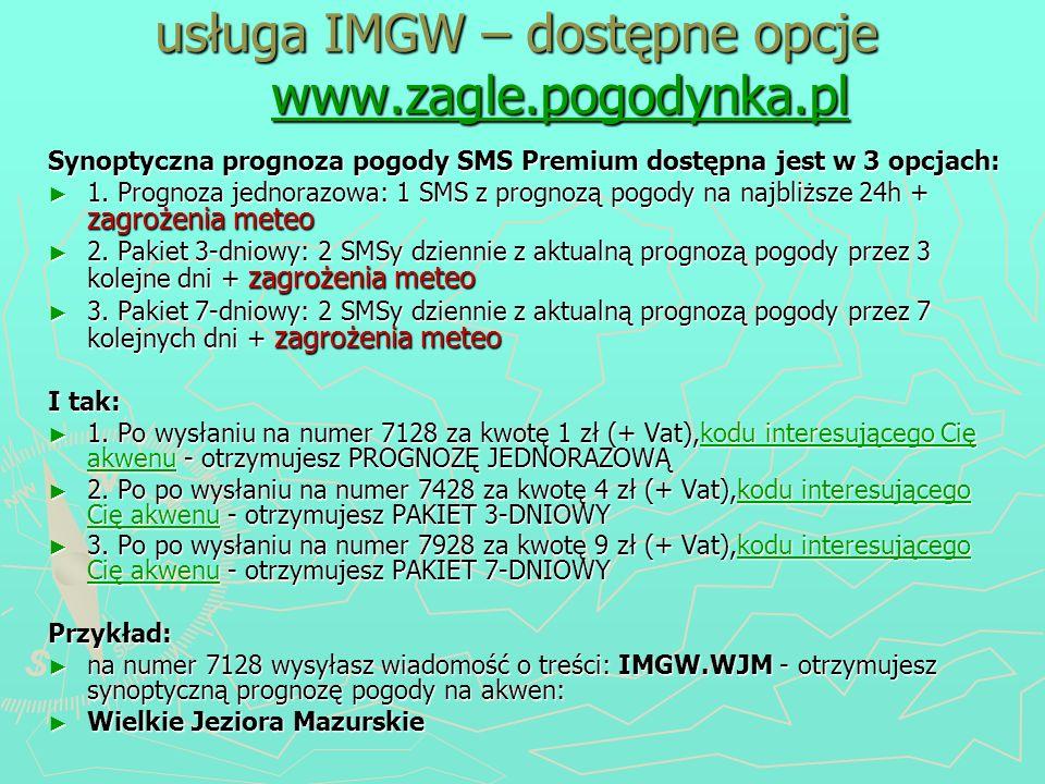 usługa IMGW – dostępne opcje www.zagle.pogodynka.pl