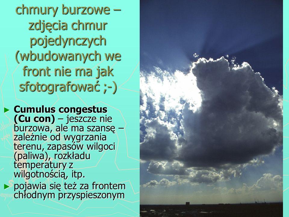 chmury burzowe – zdjęcia chmur pojedynczych (wbudowanych we front nie ma jak sfotografować ;-)