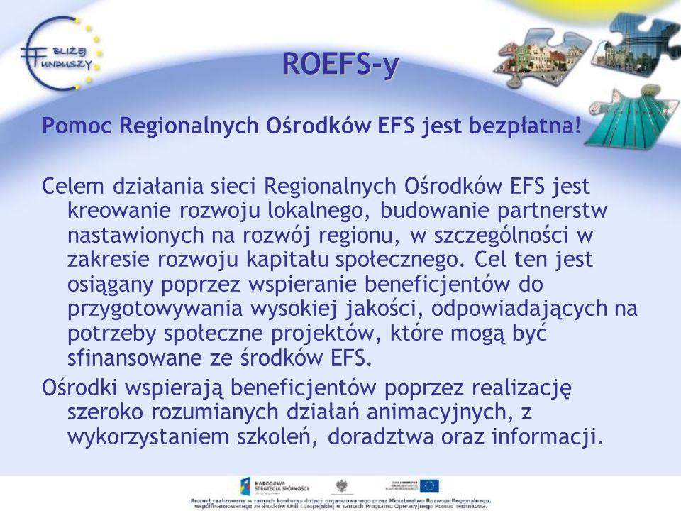 ROEFS-y Pomoc Regionalnych Ośrodków EFS jest bezpłatna!