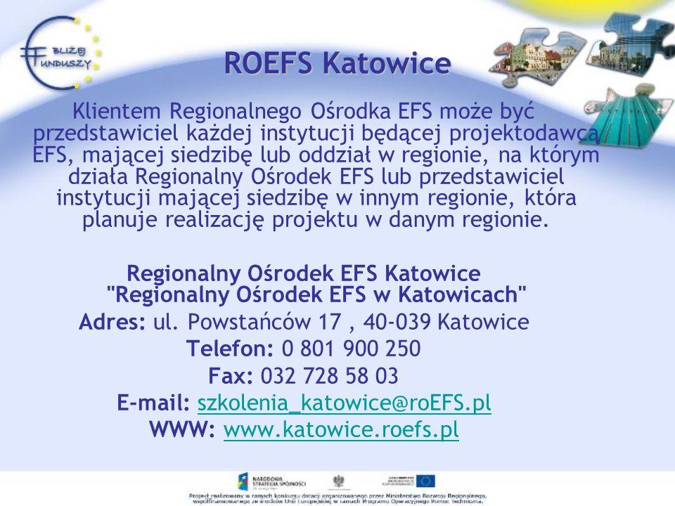 Regionalny Ośrodek EFS Katowice Regionalny Ośrodek EFS w Katowicach