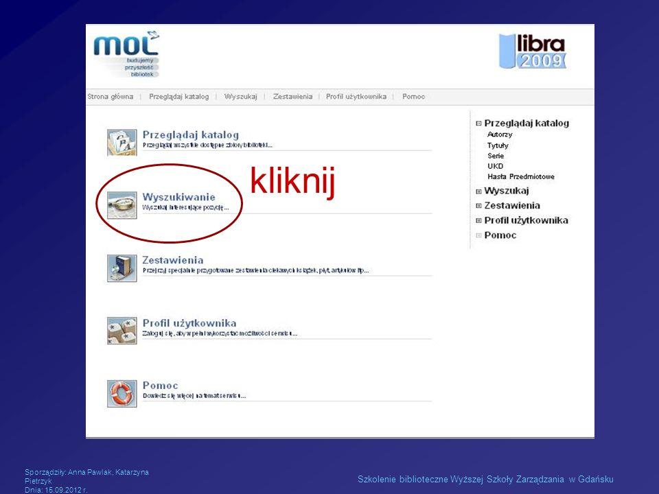kliknij Szkolenie biblioteczne Wyższej Szkoły Zarządzania w Gdańsku