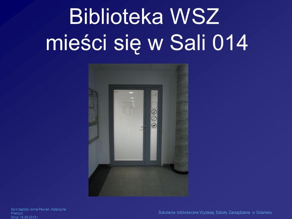 Biblioteka WSZ mieści się w Sali 014