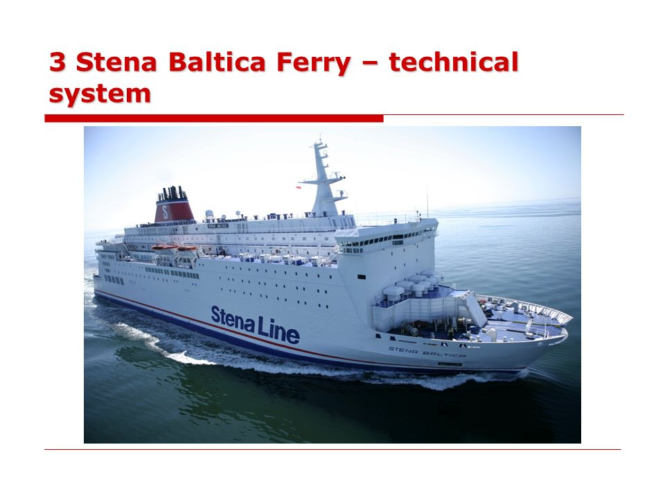 3 Stena Baltica Ferry – technical system