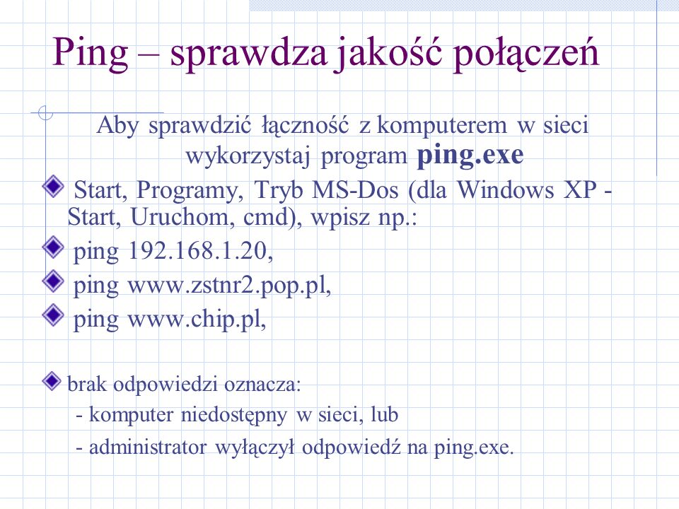 Ping – sprawdza jakość połączeń