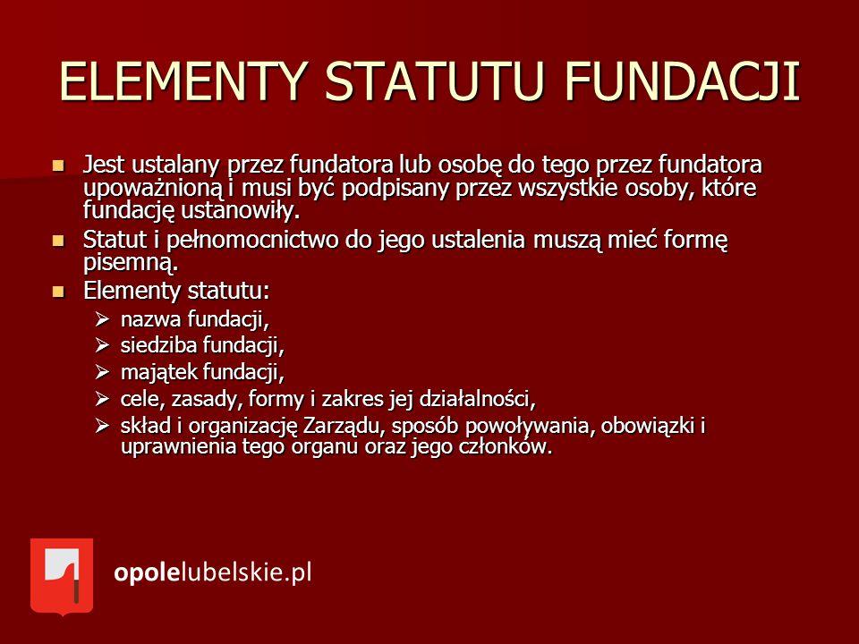 ELEMENTY STATUTU FUNDACJI