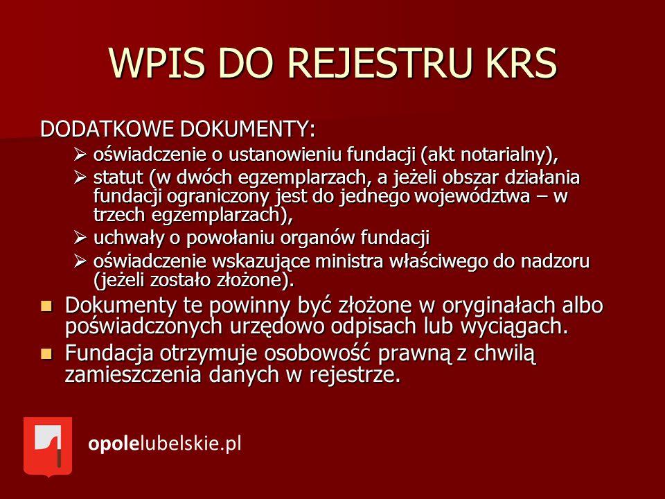 WPIS DO REJESTRU KRS DODATKOWE DOKUMENTY: