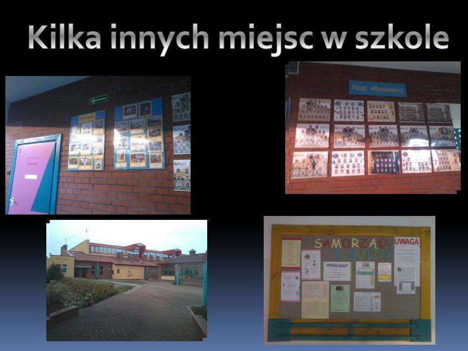 Kilka innych miejsc w szkole