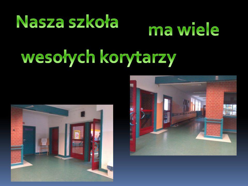 Nasza szkoła ma wiele wesołych korytarzy