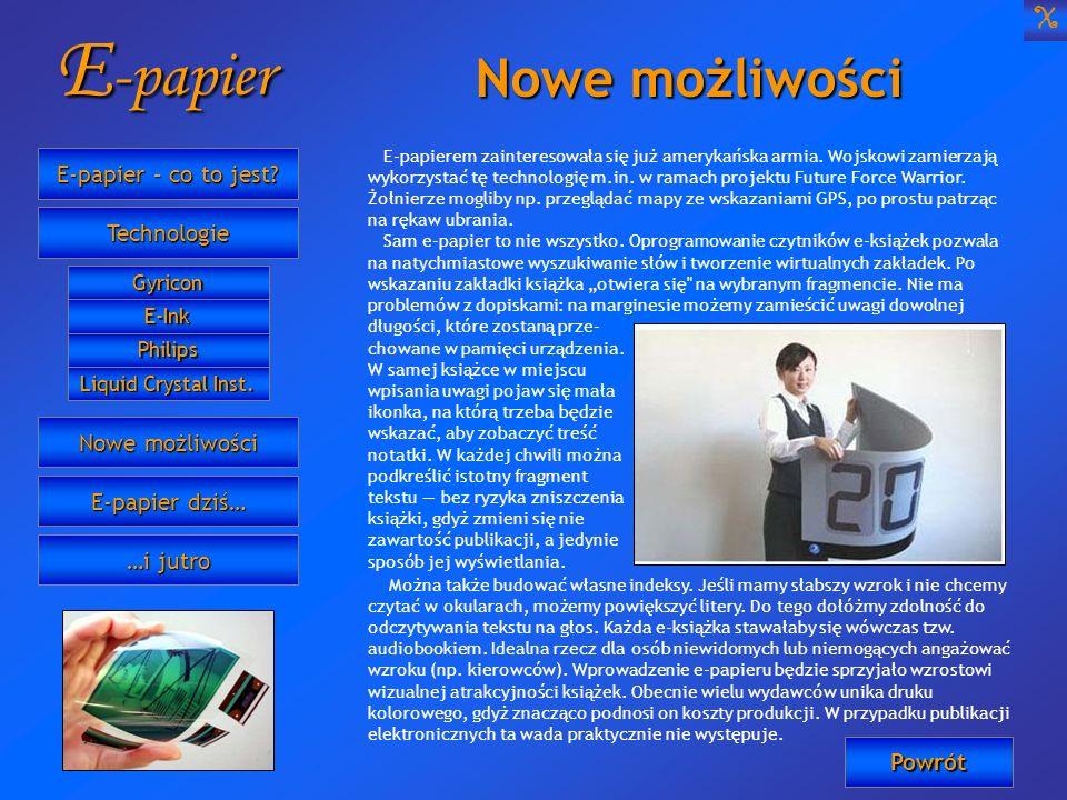 E-papier Nowe możliwości X E-papier – co to jest Technologie