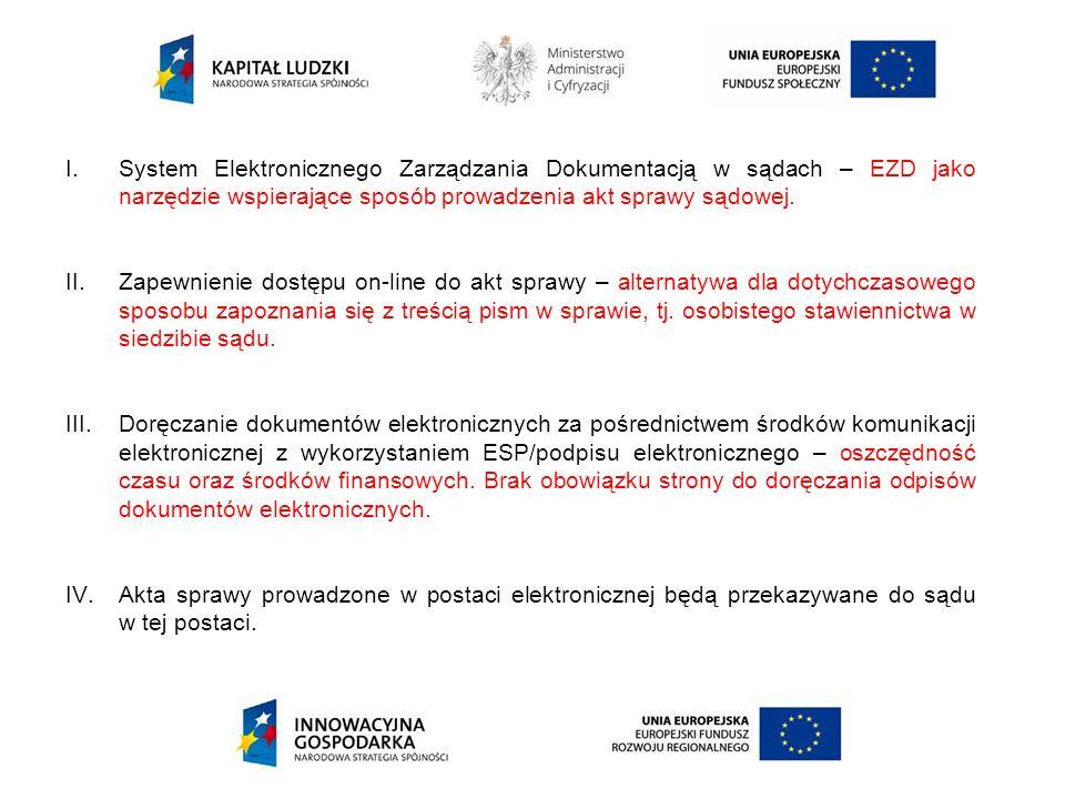 System Elektronicznego Zarządzania Dokumentacją w sądach – EZD jako narzędzie wspierające sposób prowadzenia akt sprawy sądowej.