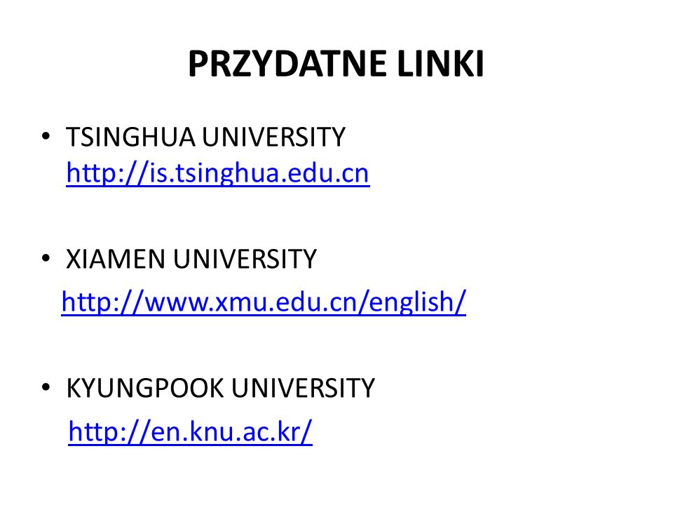 PRZYDATNE LINKI TSINGHUA UNIVERSITY http://is.tsinghua.edu.cn