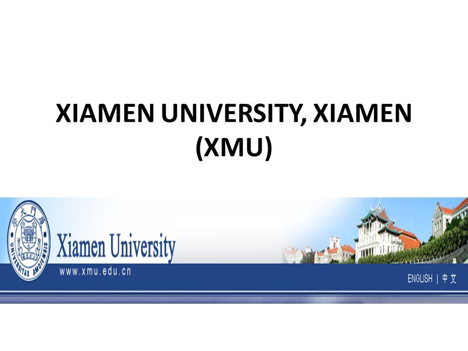 XIAMEN UNIVERSITY, XIAMEN (XMU)