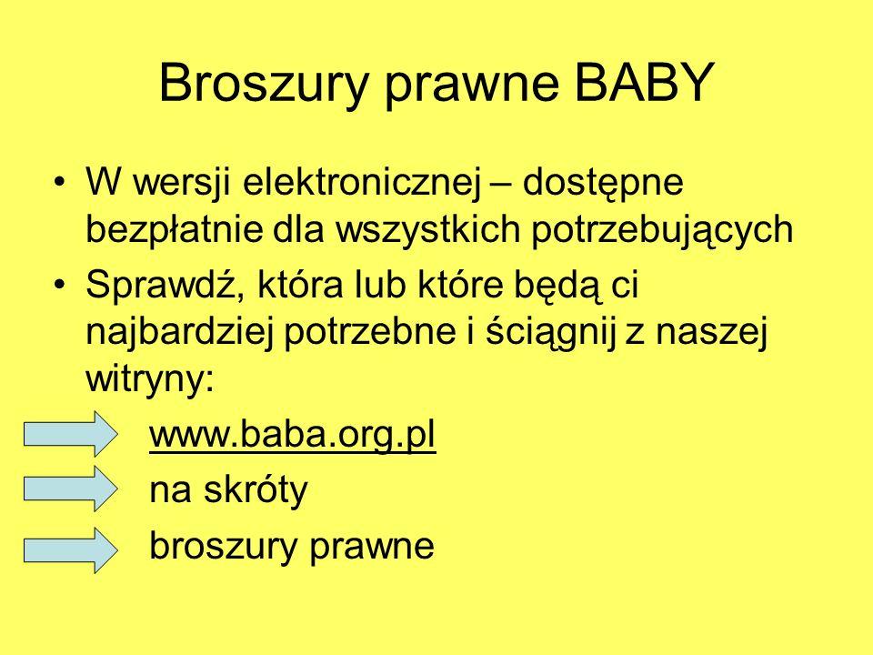 Broszury prawne BABY W wersji elektronicznej – dostępne bezpłatnie dla wszystkich potrzebujących.