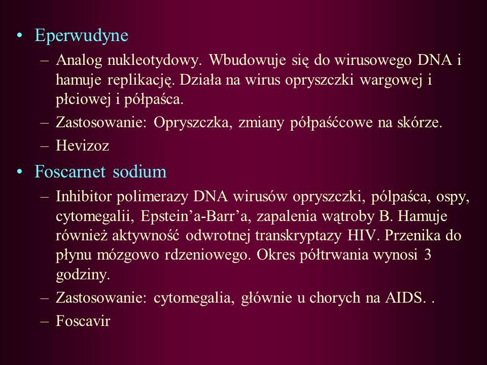 Eperwudyne Foscarnet sodium