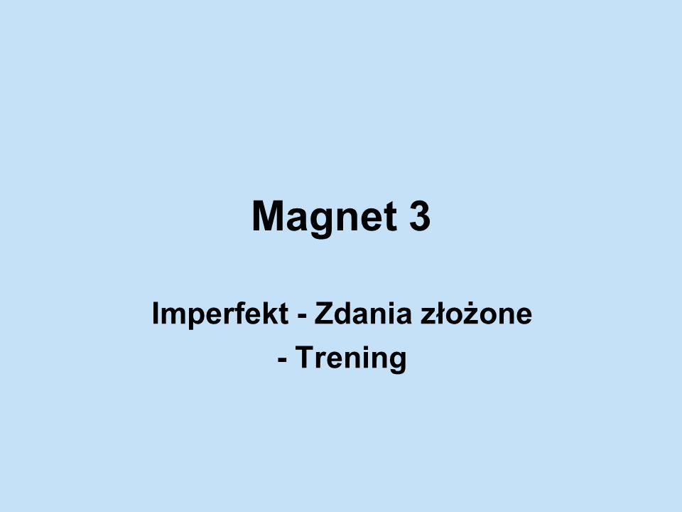 Imperfekt - Zdania złożone - Trening