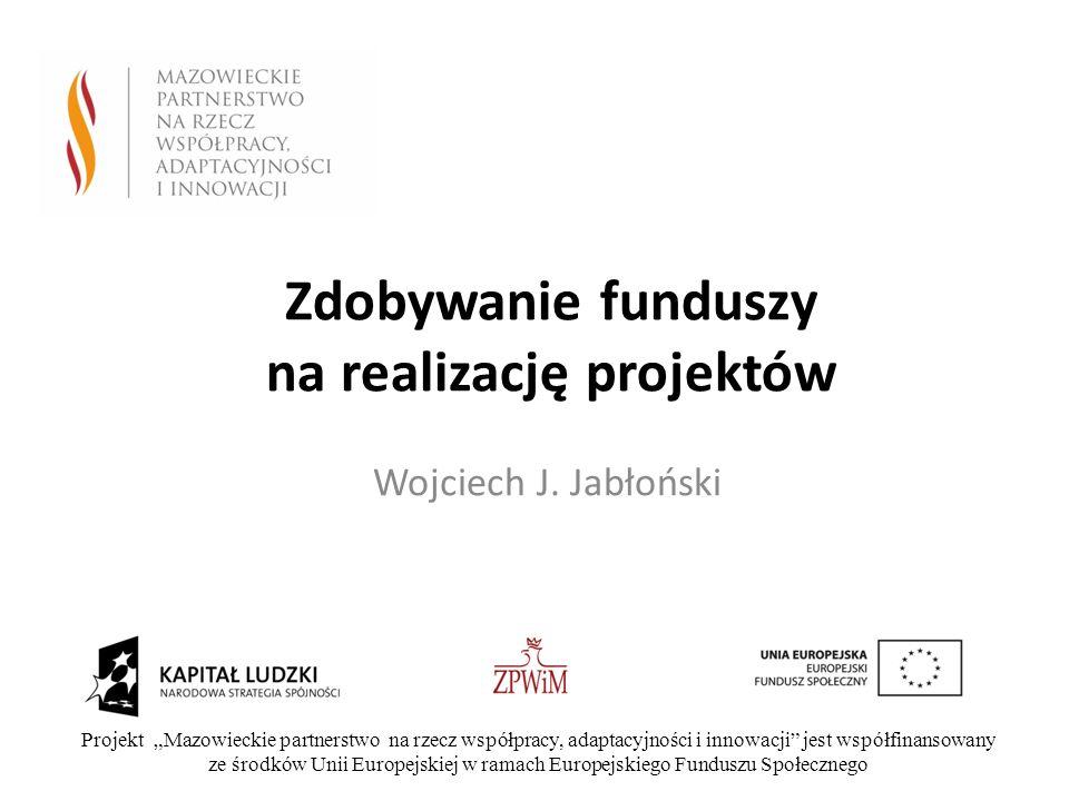 Zdobywanie funduszy na realizację projektów