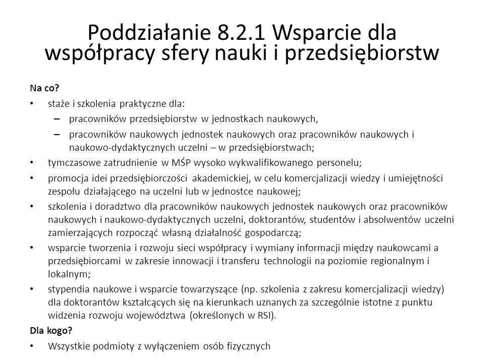 Poddziałanie 8.2.1 Wsparcie dla współpracy sfery nauki i przedsiębiorstw