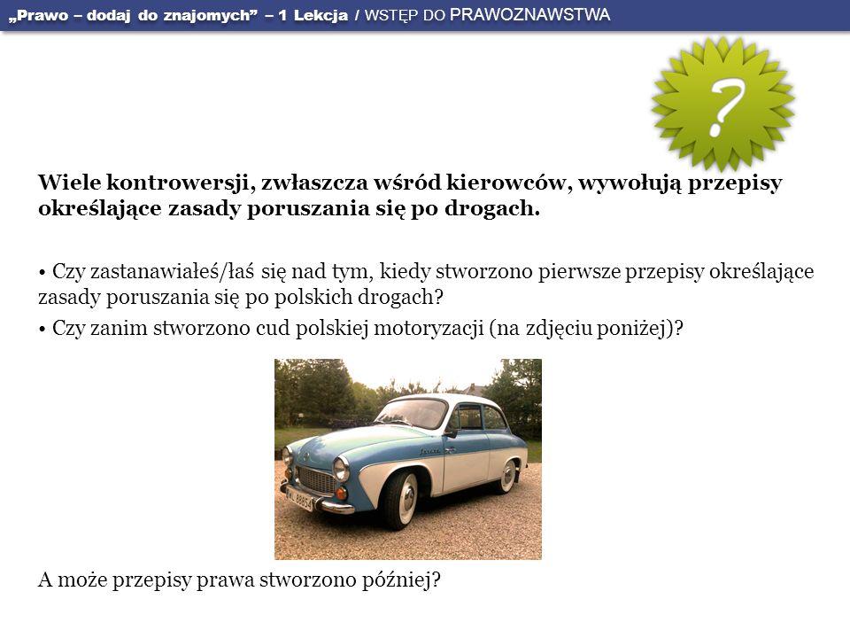 Czy zanim stworzono cud polskiej motoryzacji (na zdjęciu poniżej)