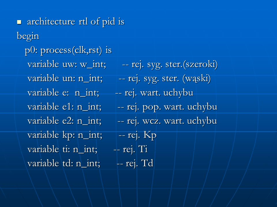 architecture rtl of pid is